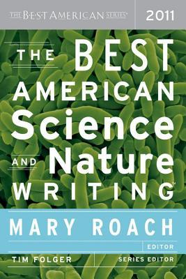 Best American Science and Nature Writing 2011: The Best American Series (2013)