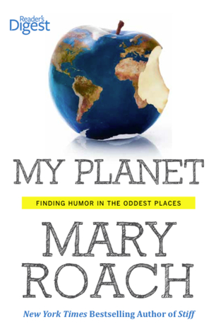 My Planet: Finding Humor in the Oddest Places (2013)