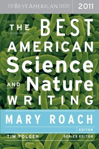 The Best American Science and Nature Writing 2011 (2011)