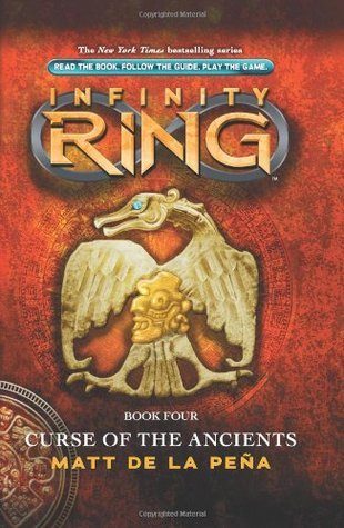 Infinity Ring Book 4: Curse of the Ancients (2013)