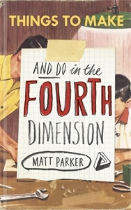 Things to Make and Do in the Fourth Dimension (2014)