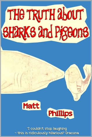 The Truth about Sharks and Pigeons (2011)