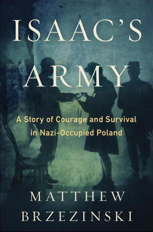 Isaac's Army: The Jewish Resistance in Occupied Poland
