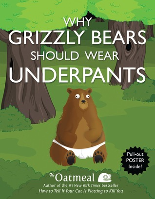 Why Grizzly Bears Should Wear Underpants (2013)