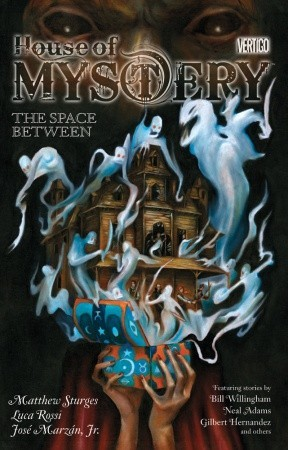 House of Mystery, Vol. 3: The Space Between (2010)