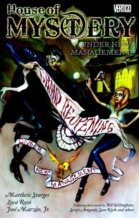 House of Mystery, Vol. 5: Under New Management (2011)