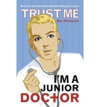 Trust Me, I'm a (Junior) Doctor (2008)