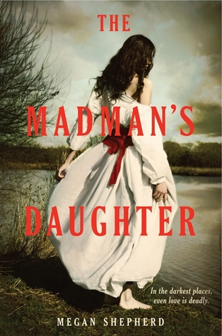 The Madman's Daughter (2013)