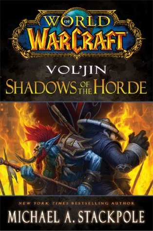 World of Warcraft: Vol'jin: Shadows of the Horde (2013)