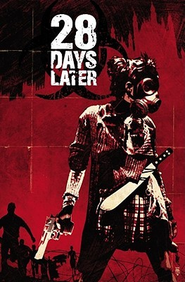 28 Days Later, Vol. 1: London Calling (2010)