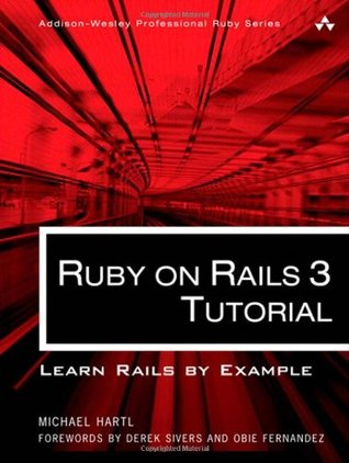 Ruby on Rails 3 Tutorial: Learn Rails by Example (2010)