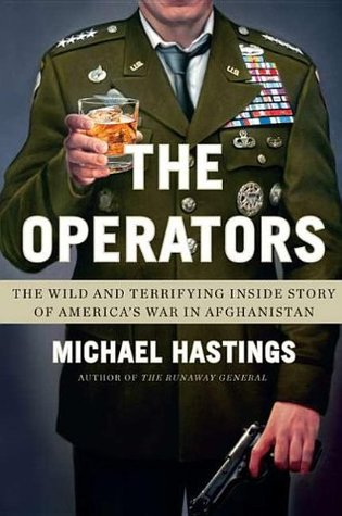 The Operators: The Wild and Terrifying Inside Story of America's War in Afghanistan (2011)