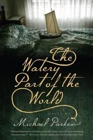 The Watery Part of the World (2011)