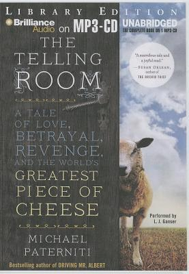Telling Room, The: A Tale of Love, Betrayal, Revenge, and the World's Greatest Piece of Cheese (2013)