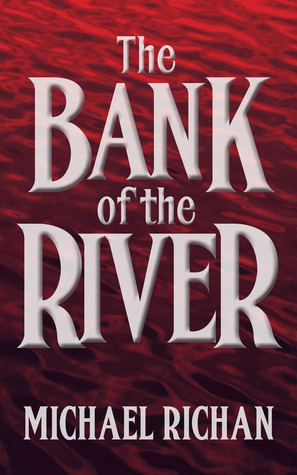 The Bank of the River (2013)