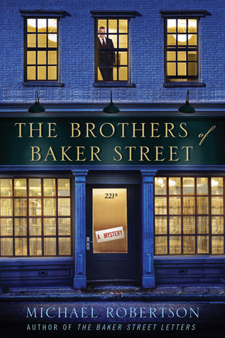 The Brothers of Baker Street: A Mystery (2011)