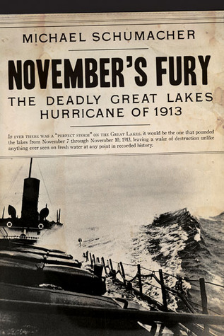 November's Fury: The Deadly Great Lakes Hurricane of 1913 (2013)