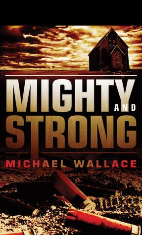 Mighty and Strong (2011)
