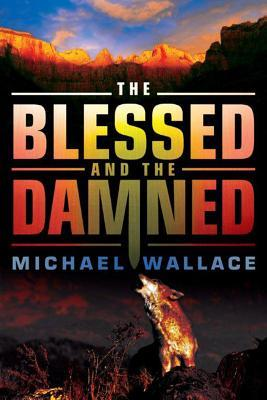 The Blessed and the Damned (2012)