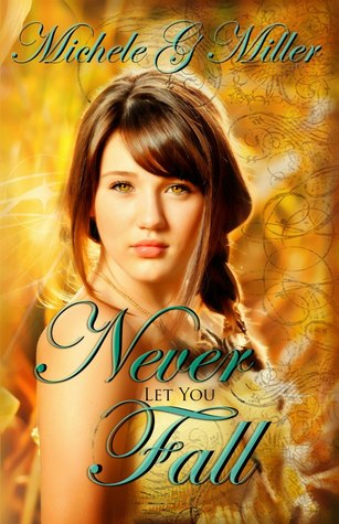 Never Let You Fall (2013)