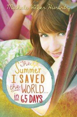 The Summer I Saved the World . . . in 65 Days (2014)