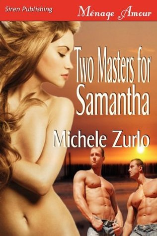 Two Masters for Samantha (2010)