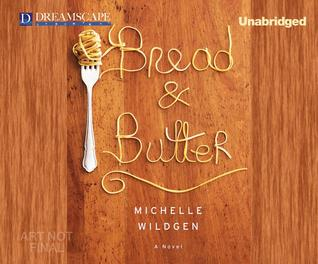 Bread & Butter (2014)