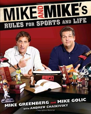 Mike and Mike's Rules for Sports and Life (2010)