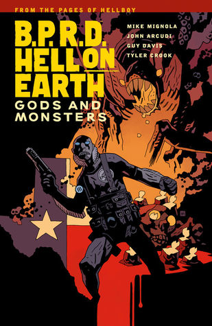 B.P.R.D. Hell on Earth, Vol. 2: Gods and Monsters