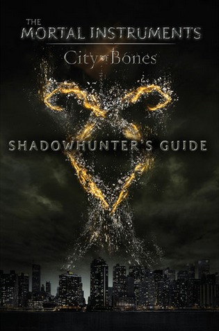 Shadowhunter's Guide: City of Bones