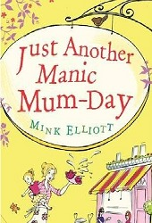 Just Another Manic Mum-Day (2012)