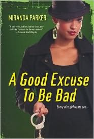 A Good Excuse to Be Bad (2011)