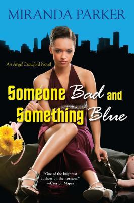 Someone Bad and Something Blue (2012)