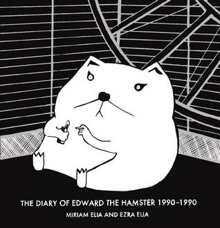 Diary of Edward the Hamster 1990-1990 (2013)