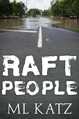 Raft People (2012)