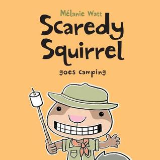 Scaredy Squirrel Goes Camping (2013)