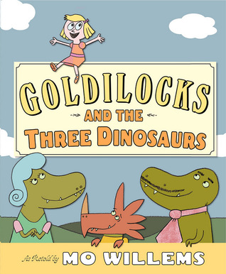 Goldilocks and the Three Dinosaurs (2012)