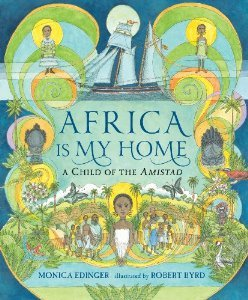 Africa Is My Home: A Child of the Amistad (2013)