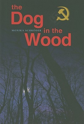 The Dog in the Wood (2009)