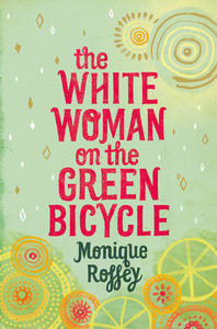 The White Woman on the Green Bicycle (2009)