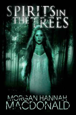 Spirits in the Trees (2012)