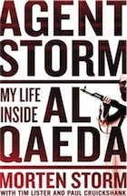 Agent Storm: My Life Inside al Qaeda and the CIA (2014)