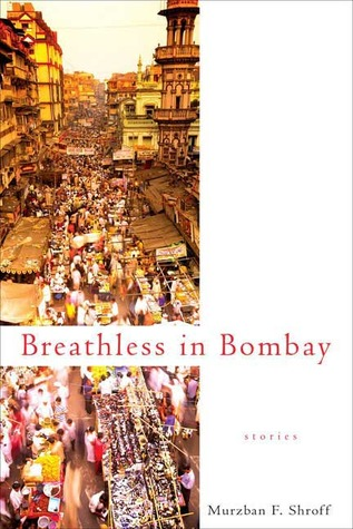 Breathless in Bombay (2008)