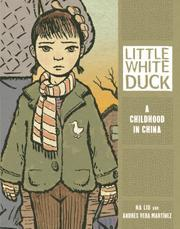 Little White Duck : a childhood in China (2012)