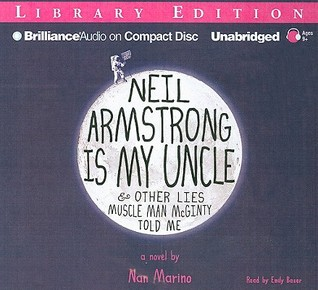 Neil Armstrong Is My Uncle & Other Lies Muscle Man McGinty Told Me (2009)