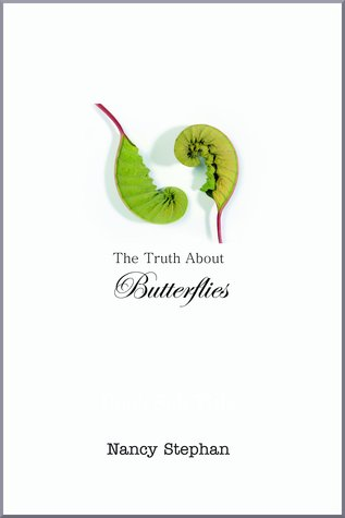 The Truth About Butterflies: A Memoir (2011)