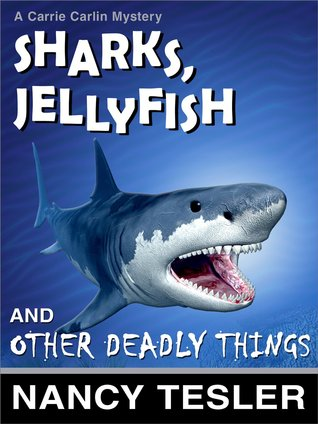 Sharks, Jellyfish, and Other Deadly Things (2012)