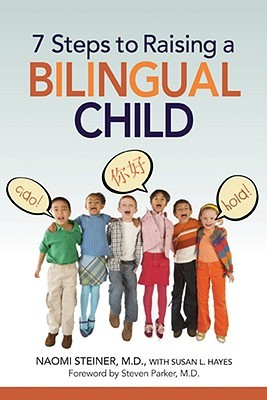 7 Steps to Raising a Bilingual Child (2008)