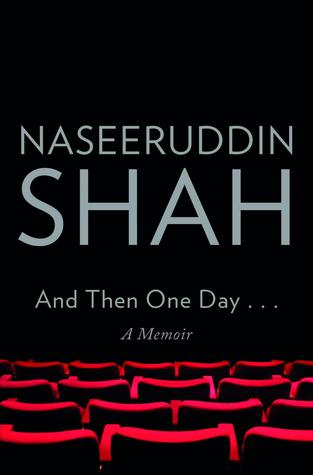 And Then One Day: A Memoir (2014)