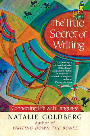 The True Secret of Writing: Connecting Life with Language (2013)